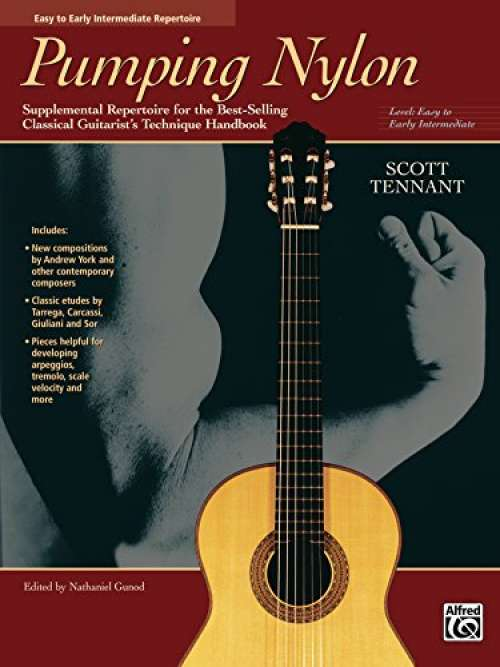 Pumping Nylon: Easy to Early Intermediate Supplemental Repertoire for the Best-Selling Classical Guitarist's Technique Handbook